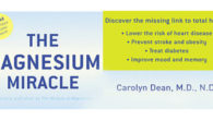 "BOOK: The Magnesium Miracle… By Carolyn Dean. M.D., N.D. ""Discover […]"
