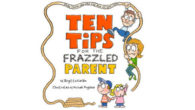 BOOK! Ten Tips for the Frazzled Parent When You've Reached […]
