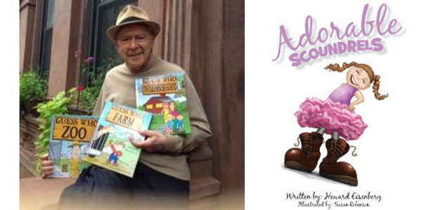 Adorable Scoundrels by Howard Eisenberg and illustrated by Susan Robinson […]