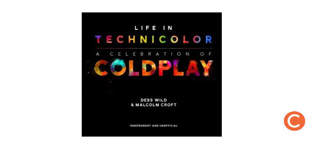 LIFE IN TECHNICOLOR: A CELEBRATION OF COLDPLAY – SIGNED Author […]