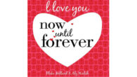 BOOK! I Love You Now Until Forever By Blake Millard […]