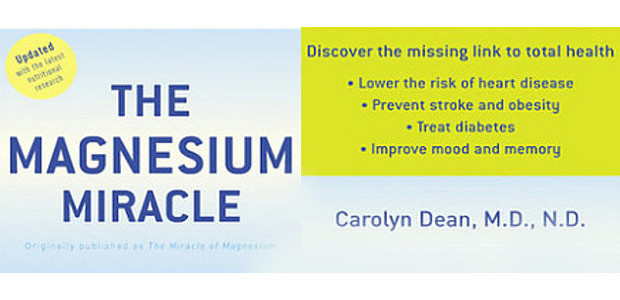 """BOOK: The Magnesium Miracle… By Carolyn Dean. M.D., N.D. """"Discover […]"""