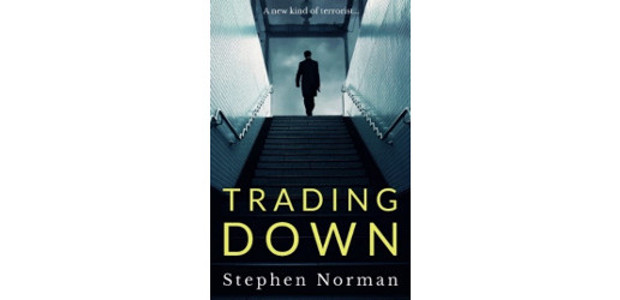 TRADING DOWN Stephen Norman Published by Endeavour Press 9th November […]