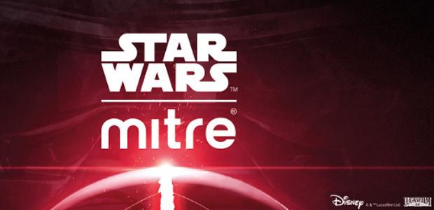 LAUNCH OF STAR WARS™ MITRE SERIES >>>www.mitre.com FACEBOOK   TWITTER […]