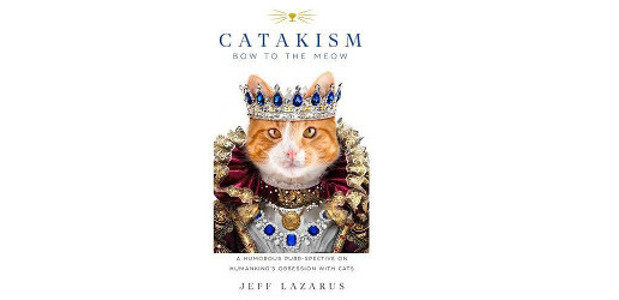 Hilarious Gift Book Highlights Humankind's Devotion & Tireless Purr-suit for […]