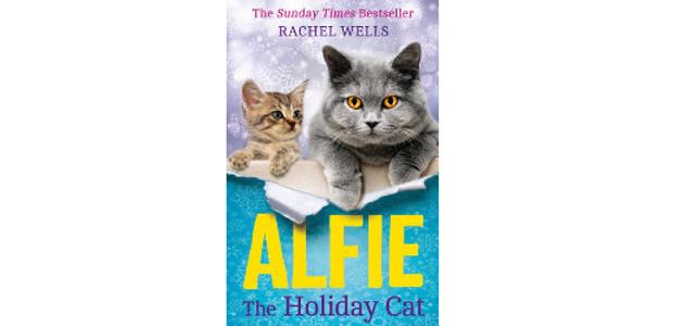 Alfie the Holiday Cat, by Rachel Wells…. BESTSELLER www.harpercollins.co.uk TWITTER […]