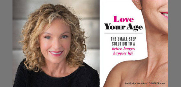 Available in bookstores & online now: LOVE YOUR AGE: The […]
