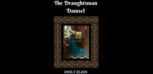 """The Draughtsman Damsel Kindle Edition by Emily Klein (Author) """"Such […]"""