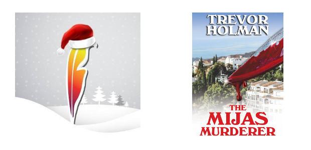 For Him! The Mijas Murderer by Trevor Holman. www.austinmacauley.com FACEBOOK […]
