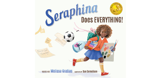 Seraphina Does EVERYTHING! Author: Melissa Gratias, Ph.D. Such A Great […]