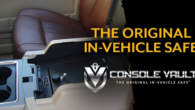 Console Vault (R), The Original In-Vehicle Safe (TM) Is offering […]