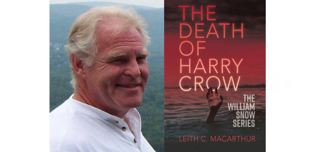 THE DEATH OF HARRY CROW Leith C MacArthur Published through […]