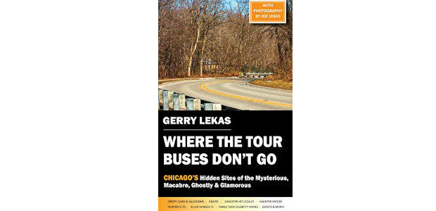 Where the Tour Buses Don't Go: Chicago's Hidden Sites of […]