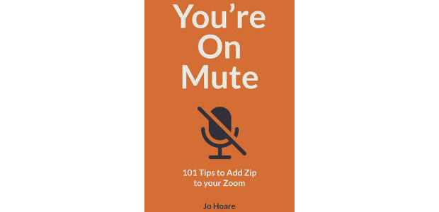 You're On Mute: 101 Tips to Add Zip to your […]
