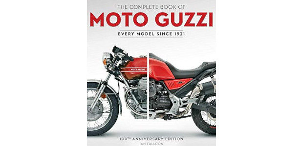 The Complete Book of Moto Guzzi: 100th Anniversary Edition Every […]