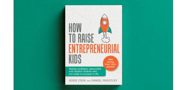 How To Raise Entrepreneurial Kids: Raising confident, resourceful and resilient […]