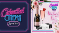 Celestial Cinema Home Edition ! Staying home this Mother's Day […]