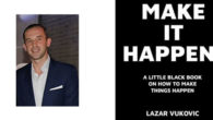 Make It Happen!: A little black book on how to […]