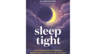 BOOK Sleep Tight: Illustrated bedtime stories & meditations to soothe […]