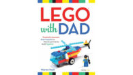 Lego with Dad: Creatively Awesome Brick Projects for Parents and […]