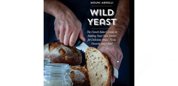 BOOK: Wild Yeast: The French Baker's Guide to Making Your […]