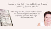 Journey to Your Self – How to Heal from Trauma […]