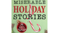 Miserable Holiday Stories Offers Tongue-in-Cheek Escape from Seasonal Stress Newark, […]