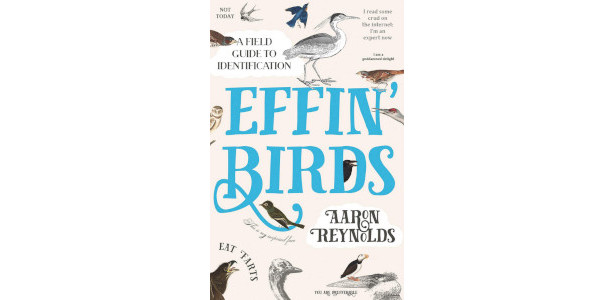 BOOK :- Effin' Birds: A Field Guide to Identification by […]