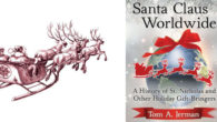Santa Claus Worldwide Documents History of Famous Gifter and Others […]