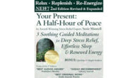 Your Present: A Half-Hour of Peace, 2nd Edition Revised and […]
